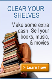 Clear your shelves. Make some extra cash! Sell your books, music, and movies.